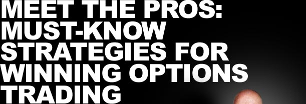 Meet the pros: Must-know Strategies for Winning Options Trading